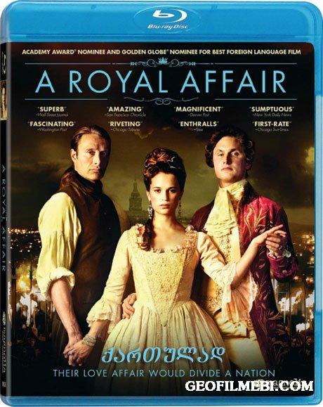 სამეფო რომანი | A Royal Affair [GEO|RUS]